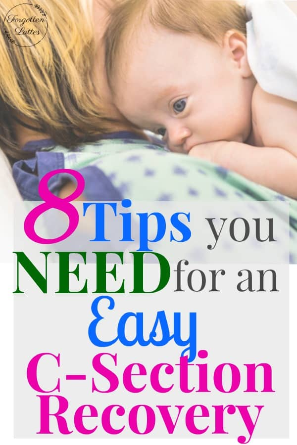 The 8 Best Tips for Recovery After a C-Section - Forgotten ...