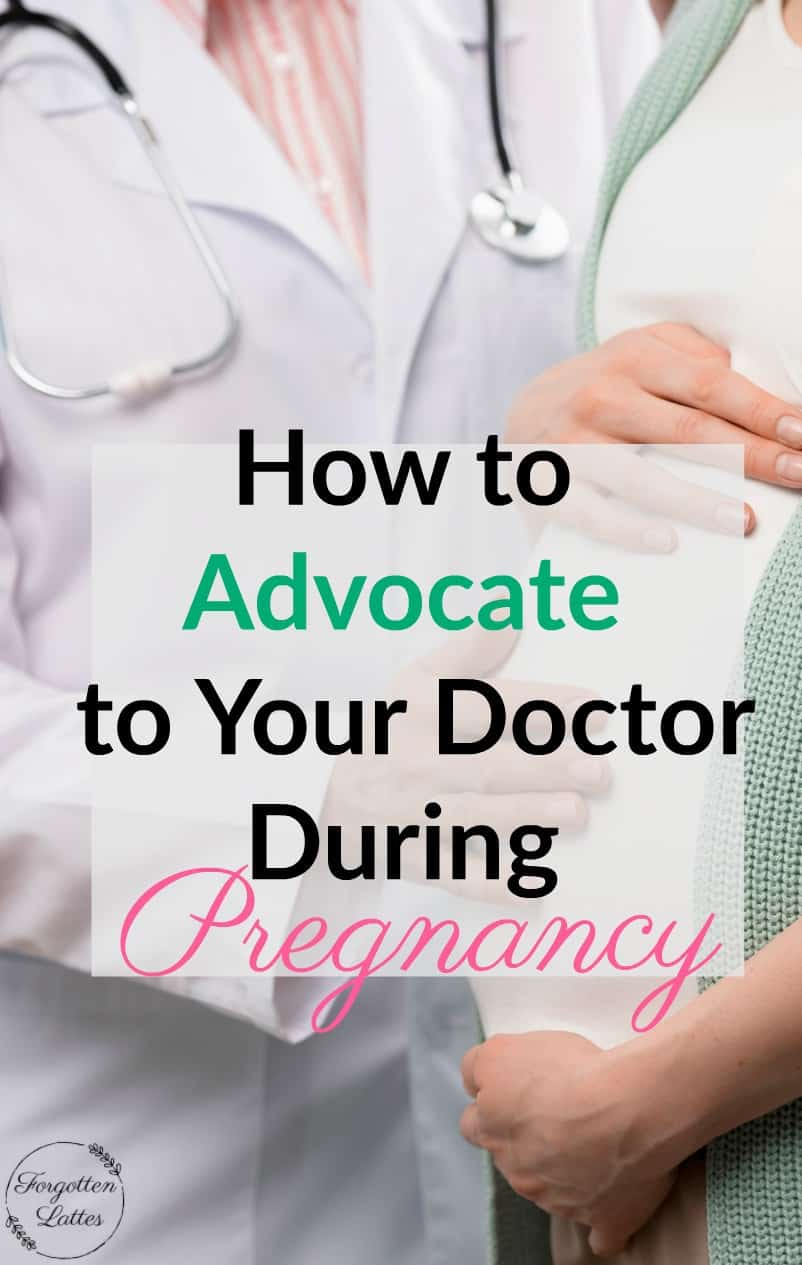 "a pregnant woman holds her belly she is standing next to a doctor, the text overlay reads ""how to advocate to your doctor during pregnancy"""
