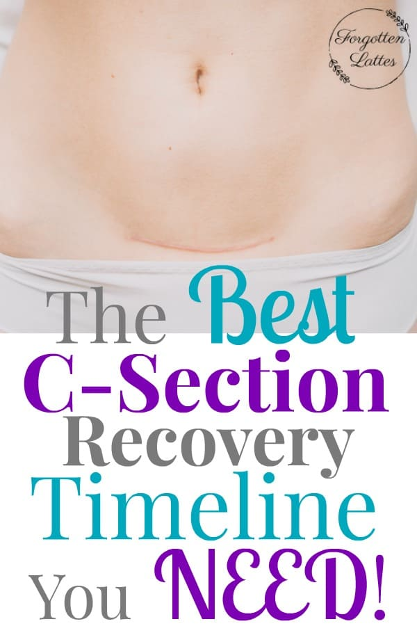 C-Section Recovery Timeline - Forgotten Lattes