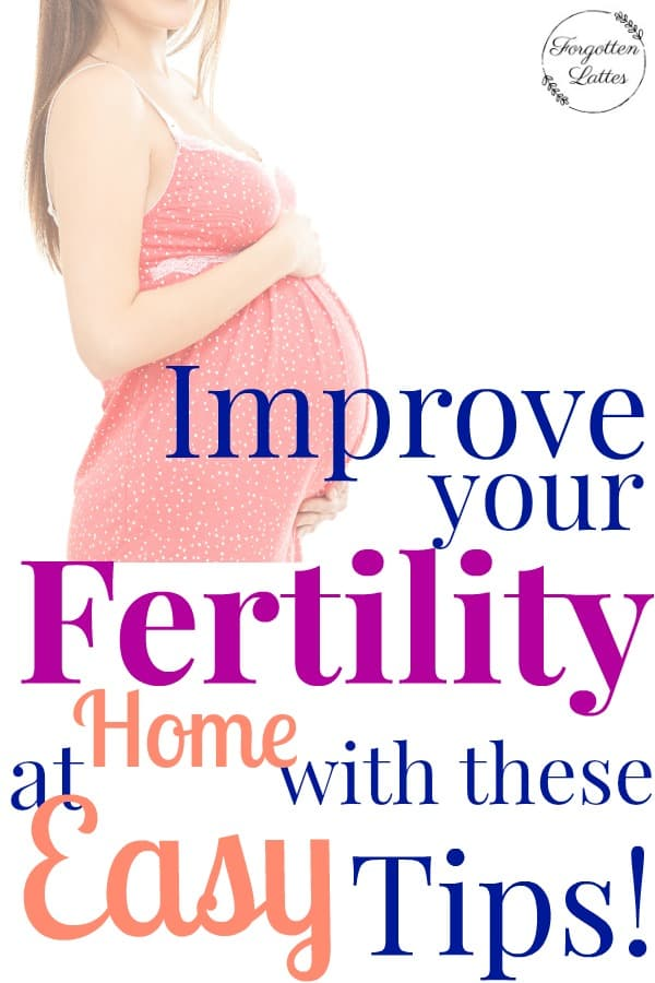 If you're trying to conceive than you know how important your fertility is. These easy and natural tips can help improve your fertility! #improvefertility #improvefertilitywoman #pregnancy #ttc #tryingtoconceive #infertility #secondaryinfertility #improveinfertilitynaturally #parenting #motherhood #parenthood