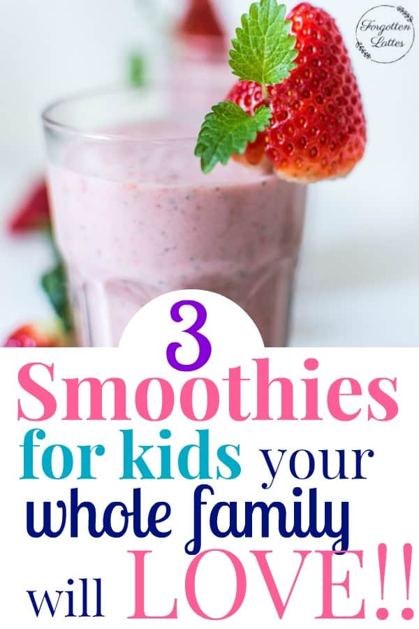 Smoothies are a great way to make sure your kids are getting plenty of nutrients on a regular basis. These three smoothies for kids are packed full of flavor, real food, and tons of nutrients! #realfood #realfoodforkids #smoothiesforkids #parenting #backtoschoolsnacks #backtoschool