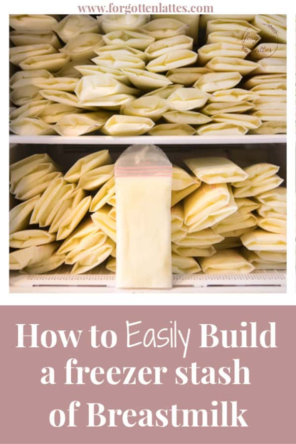 """bags full of frozen breastmilk sit piled up in a freezer; the text reads """"how to easily build a freezer stash of breastmilk"""""""