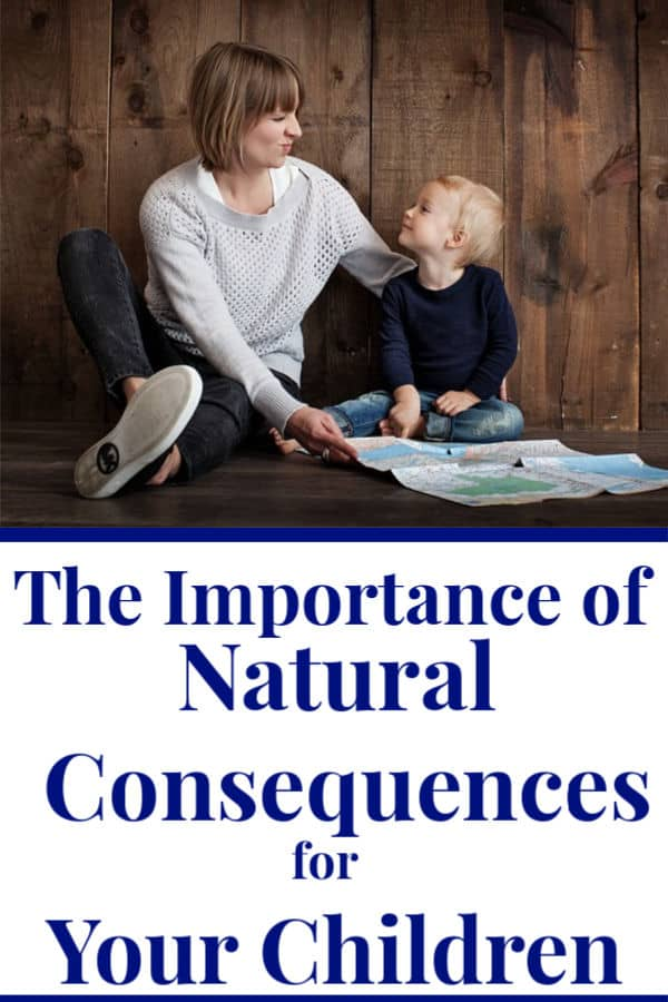 "a mother and her son sitting on the floor looking at one another, smiling; this is the feature image for an article titled ""The importance of letting your children face natural consequences"" by the parenting blog Forgotten Lattes; text below reads ""the importance of natural consequences for your children"""