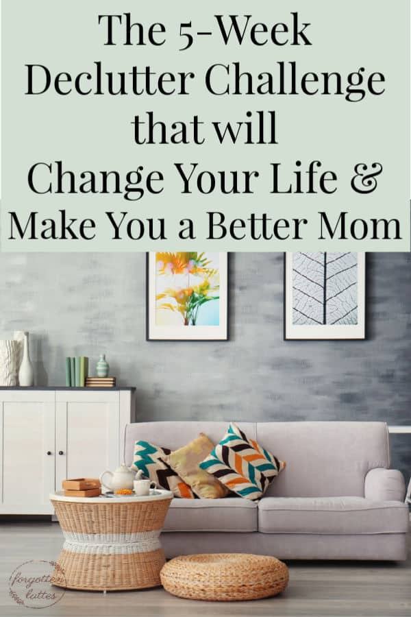 "a grey and orange living room is featured, the text above reads ""the 5-week declutter challenge that will change your life and make you a better mom"""