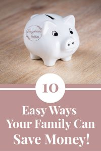 "a small white piggy bank sits on a light wood surface; this is the feature image for the article titled ""10 easy ways for your family to save money""; the text below reads ""10 Easy Ways your family can save money"""