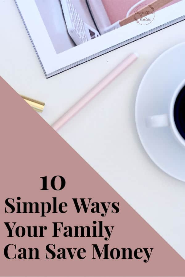 "a white desk with pretty pink office supplies, a cup of coffee, and a budget workbook; the text reads ""10 simple ways your family can save money"""