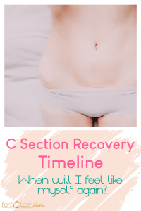 "close-up of a woman lying down on a bed, her belly is exposed and she is showing her c section scar with text below that reads ""C Section Recovery Timeline: When will I feel like myself again?"""