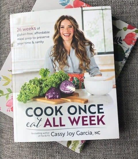 The Cook Once Eat All Week book will help you meal prep an entire week's worth of healthy meals in minutes so you can cook dinner AND have family time. #cookoncebook #fedandfit