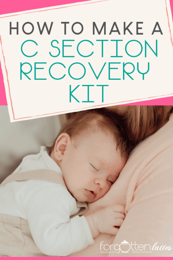 "a new mom snuggles her sleeping newborn, mom is recovering from a c section, she is glad she has a c section recovery kit at home to help her heal!; text above reads ""how to make a c section recovery kit"""