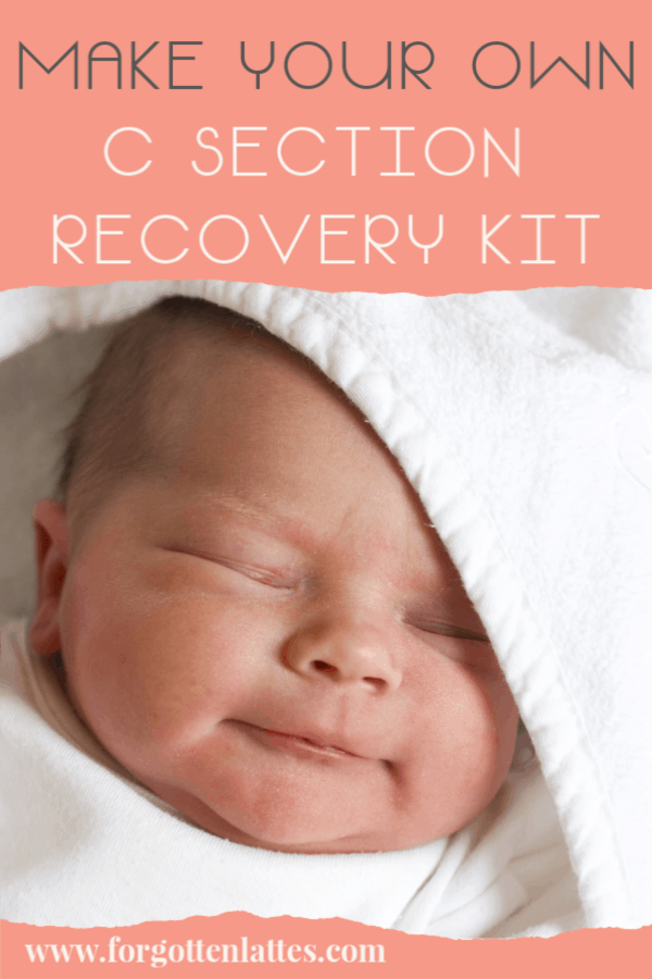 "a newborn baby wrapped in a towel; the text above reads ""how to make your own c section recovery kit"""